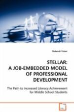 STELLAR: A JOB-EMBEDDED MODEL OF PROFESSIONAL DEVELOPMENT : The Path to...