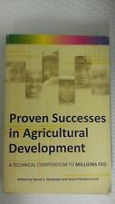 Proven Successes in Agricultural Development A Technical Compendium to Millions