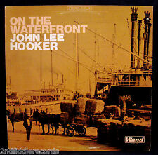 JOHN LEE HOOKER-ON THE WATERFRONT-A Great Blues Album-WAND #WDS-689 stereo-monic