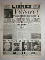 N1224 La Une Du Journal Libres 9 mai 1945 Victoire! Reich à capitulé