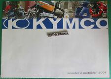 KYMCO MOTO SCOOTER 2004 POSTER  DEPLIANT BROCHURE  PUBBLICITA PROSPEKT RECLAME