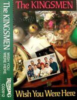 The KINGSMEN - Wish You Were Here Gospel Christian Music Cassette Tape Riversong