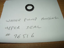 ESKA/SEARS~OUTBOARD ~UPPER WATER PUMP HOUSING  OIL SEAL -ALL