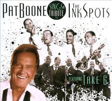 Sings a Tribute to the Ink Spots Featuring Take 6, Take 6, Pat Boone
