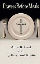 Prayers Before Meals by Jeffrey Kovite (2015, Paperback)