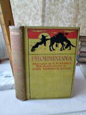 PHOENIXIANA,Sketches & Burlesques by John PHOENIX,1903,Illust.by E.W.Kemble