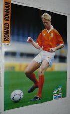 FOOTBALL ONZE 1992 POSTER RONALD KOEMAN PAYS-BAS NEDERLAND FC BARCELONA HOLLAND