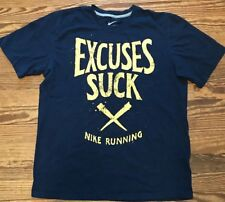 EUC MENS NIKE REGULAR FIT RUNNING EXCUSES SUCK SS SHIRT SZ L