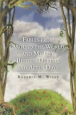 Fables from Around the World and My Life Before, During, and after Dave by...