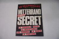LE CRAPOUILLOT N° 76 Mitterrand Très Secret 1984 Magazine non conformiste