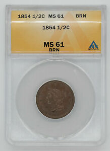 1854 BRAIDED HAIR HALF CENT 1/2C ANACS CERTIFIED MS 61 BRN MINT UNC BROWN (516)
