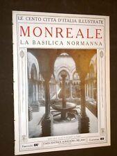 Monreale, la Basilica Normanna - Le Cento Città d'Italia illustrate