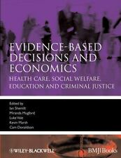 Evidence-Based Medicine: Evidence-Based Decisions and Economics : Health...