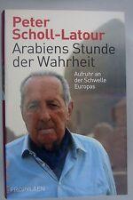 Peter Scholl -Latour ~Arabiens Stunde der Wahrheit