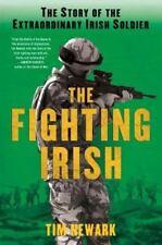 The Fighting Irish: The Story of the Extraordinary Irish Soldier