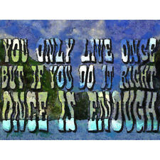 Yolo You Only Live Once Do It Right Painting Quote Unframed Wall Art Poster
