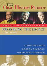 Preserving the Legacy, Volume Two: Lloyd Richards, Gordon Davidson andTonen Sara