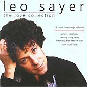Leo Sayer : The Love Collection: 16 Classic Love Songs CD (2003)