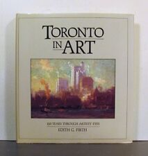 Toronto in Art, 150 Years Through Artists' Eyes,  Ontario, Canada