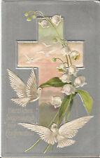 Konfirmation, Religion, Kreuz, Maiglöckchen, Taube, gepräte Ak von 1910