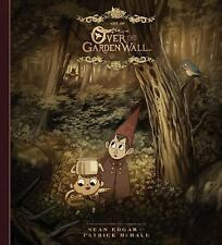 THE ART OF OVER THE GARDEN WALL - MCHALE, PATRICK/ EDGAR, SEAN - NEW BOOK