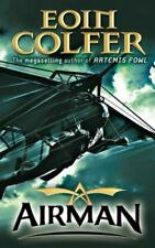 Airman By Eoin Colfer. 9780141383354