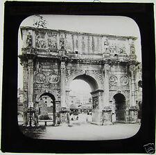 Glass Magic lantern slide ROME ITALY THE ARCH OF CONSTANTINE C1890 ROMANS ROMA