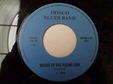 "COLLECTOR  SP 7"" - FRISCO BLUES BAND - TAKE A HOLD - HAN 821 PROMO - BELGIUM"
