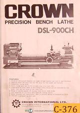 Crown Dsl 900ch Bench Lathe Specs Setup Amp Parts List Manual