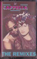 CAPPELLA / THE REMIXES - NEW MC - AUDIO CASSETTE 1994 * MUSIKKASSETTE * NEU
