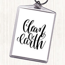 White Black Clean Earth Quote Bag Tag Keychain Keyring
