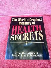 THE WORLD'S  GREATEST  TREASURY  OPF  HEALTH  SECRETS   EDITORS OF BOTTOM  LINE