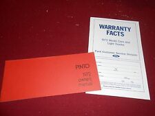 1972 FORD PINTO ORIGINAL OWNER MANUAL plus 72 WARRANTY FACTS BOOKLET