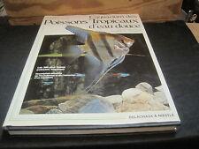 Dick MILLS/ Dr Gwynne VEVERS: l'aquarium des poissons tropicaux d'eau douce.