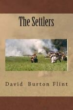 The Settlers: The Settlers (2014, Paperback)