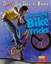 Amazing Bike Tricks (Read Me!) by Labrecque, Ellen