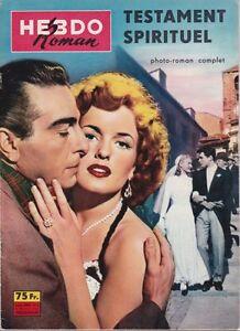 Hebdo Roman N° 10/1958 - Testament Spirituel/Scapricciatiello, Fulvia Franco