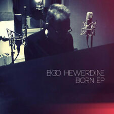 Boo Hewerdine : Born EP CD (2016) ***NEW***