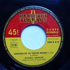 MICHELE ARNAUD Loulou de la vache noire / Napoli 500 V 419 JUKE BOX
