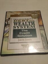 Transforming Debt Into Wealth Volume 3; The Credit solution By John M. Cummuta