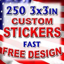 250 3x3 Custom Printed Full Color Vinyl Car Bumper Sticker Outdoor Decal Die Cut