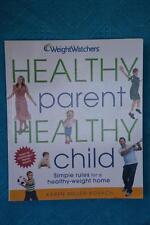 Weight Watchers New Complete Program. HEALTHY PARENT HEALTHY CHILD