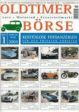 OLDTIMER BÖRSE - Magazin Kleinanzeiger Ersatzteile 1/2004 - B15296