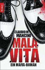 Mala Vita: Ein Mafia-Roman von Mancini, Claudio M. | Buch | Zustand gut