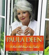 Paula Deen--cd(abridged)--IT AIN'T ALL ABOUT THE COOKIN'--(2007)(Factory Sealed)