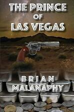 PRINCE OF LAS VEGAS By Brian Malanaphy *Excellent Condition*