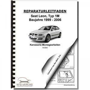 SEAT Leon Typ 1M (98-06) Karosserie Montagearbeiten Außen - Reparaturanleitung