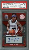 2012-13 panini totally certified rc roll call auto red #10 ISAIAH THOMAS PSA 10