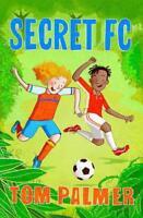 Secret FC by Palmer, Tom Paperback Book 9781781126875 NEW
