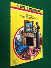 Bill PRONZINI - CADUTA MORTALE , Giallo Mondadori n. 2016 (1987)